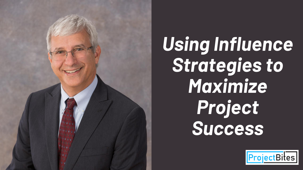Using Influence Strategies to Maximize Project Success