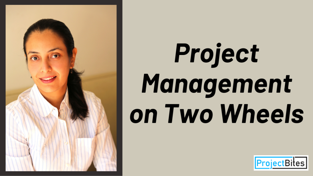 Project Management on Two Wheels