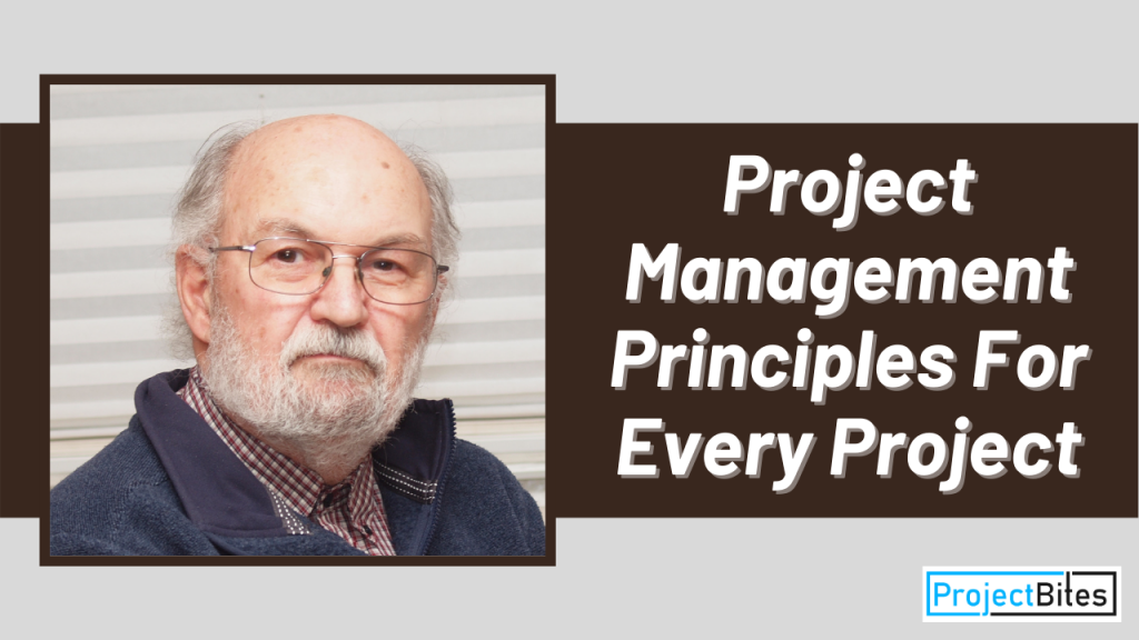 Project Management Principles For Every Project